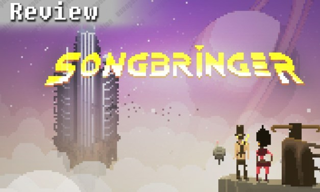 Songbringer | REVIEW