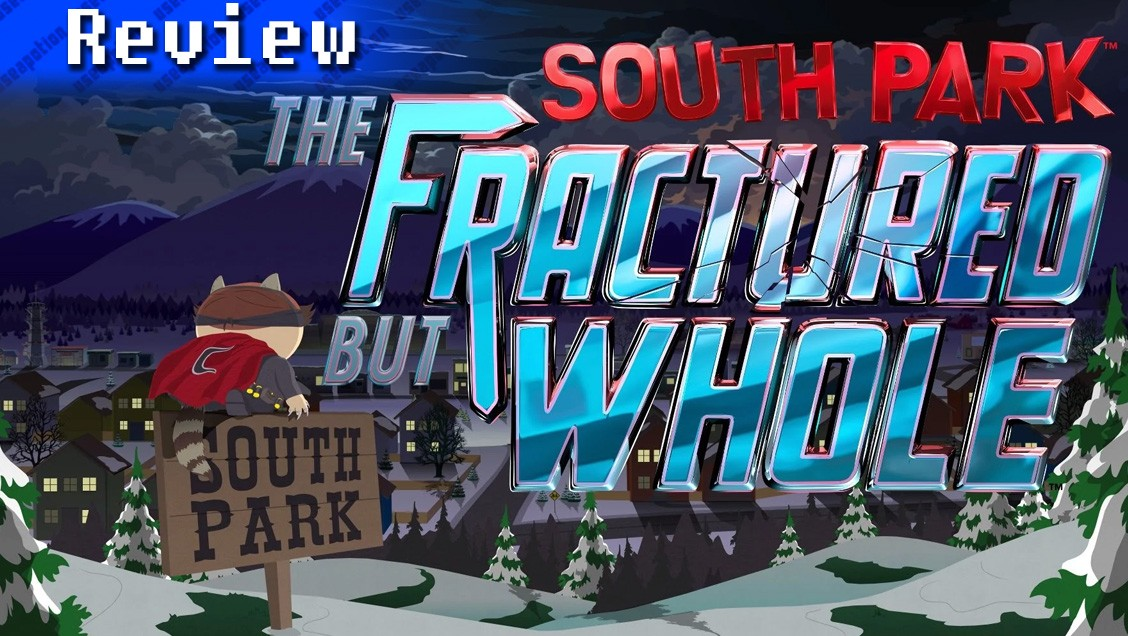 South Park: The Fractured but Whole | REVIEW