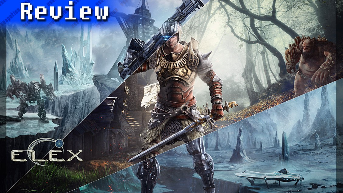 ELEX | REVIEW