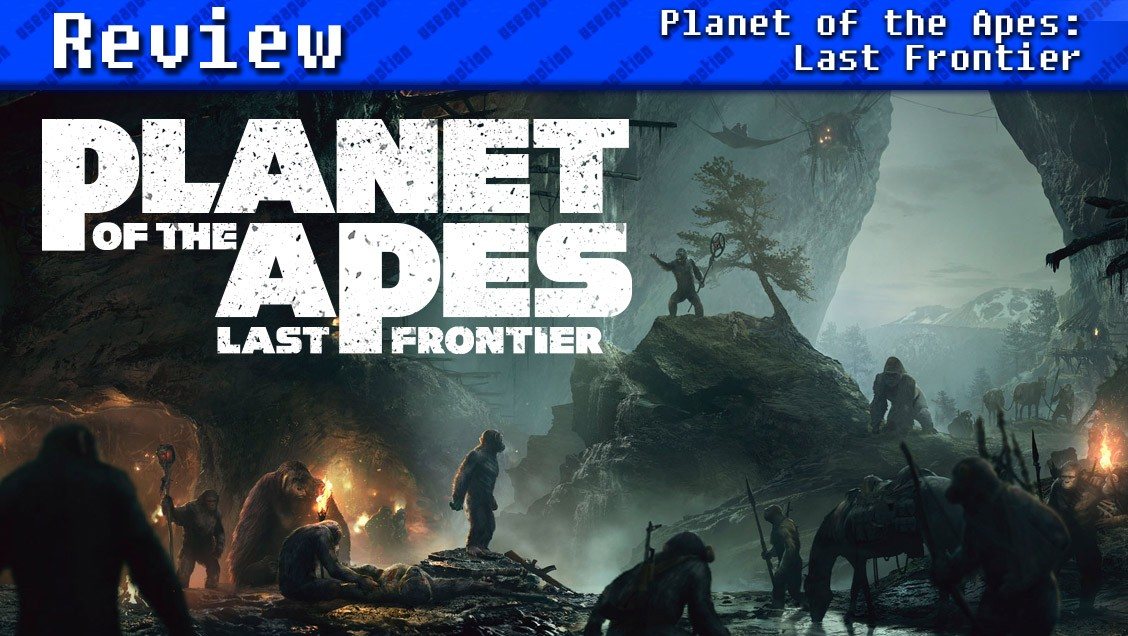 Planet of the Apes: Last Frontier | REVIEW