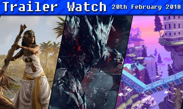 Trailer Watch | 20th February 2018