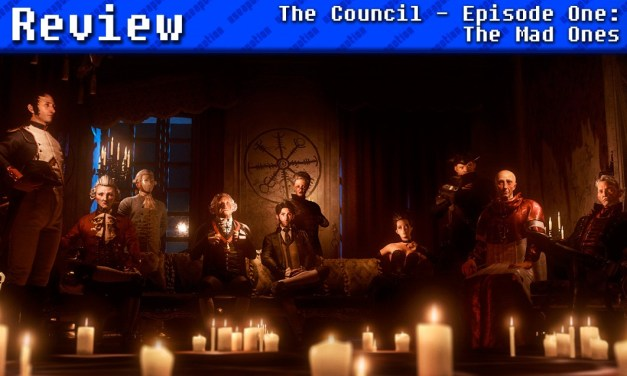 The Council – Episode One: The Mad Ones | REVIEW