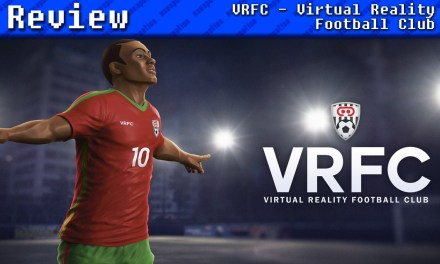 VRFC – Virtual Reality Football Club | REVIEW