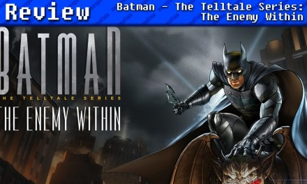 Batman – The Telltale Series: The Enemy Within | REVIEW