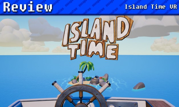 Island Time VR | REVIEW