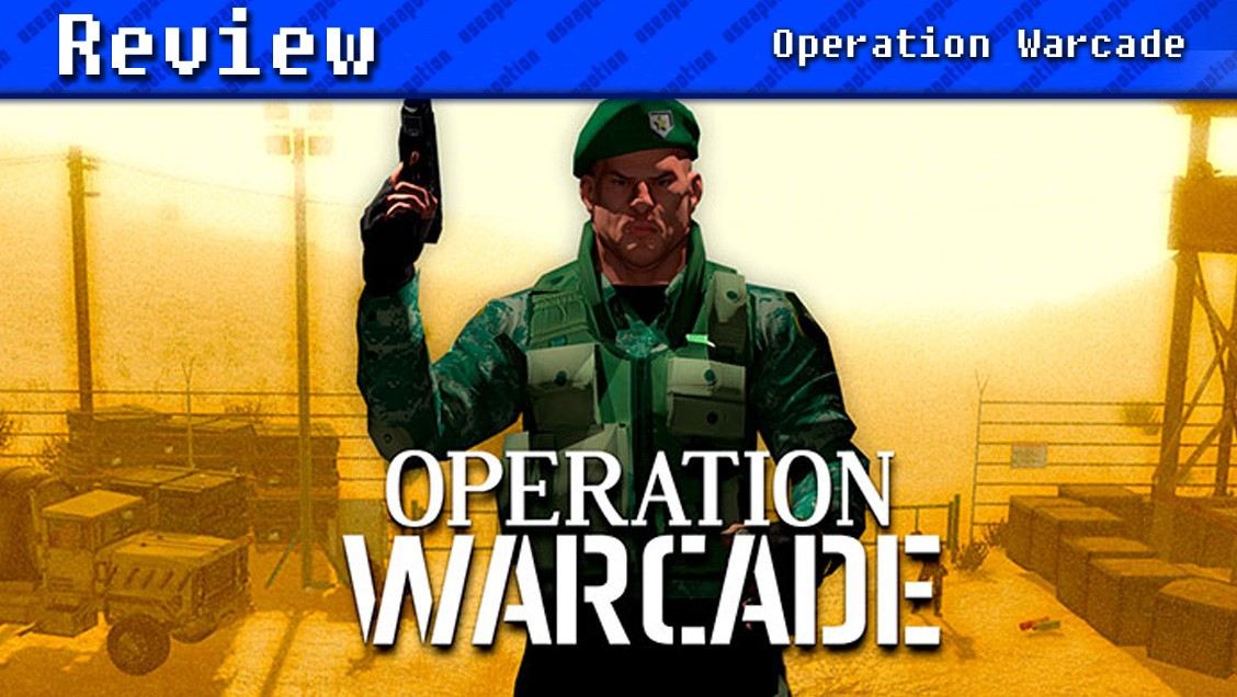 Operation Warcade   REVIEW