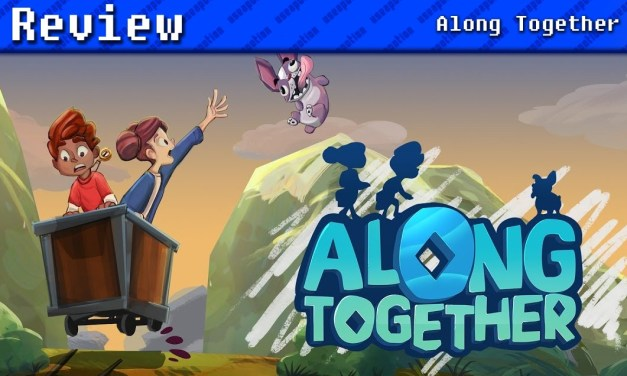 Along Together   REVIEW