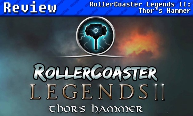RollerCoaster Legends II: Thor's Hammer | REVIEW