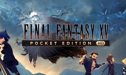 Final Fantasy XV Pocket Edition HD | REVIEW