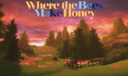 Where the Bees Make Honey | REVIEW