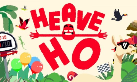 Heave Ho | REVIEW