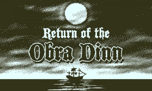 Return of the Obra Dinn | REVIEW