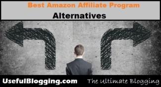 11 Best Amazon Affiliate Program Alternatives For Passive Income 2017