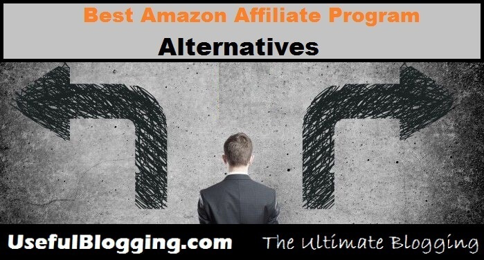 Best Amazon Affiliate Program Alternatives