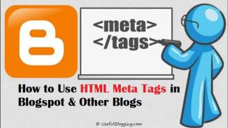 How to Use HTML Meta Tags in Blogspot & Other Blogs