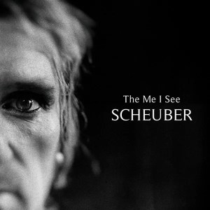 Scheuber - The Me I See
