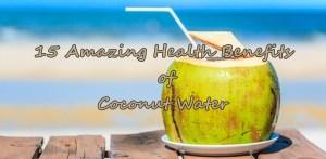 15 Amazing Health Benefits of Coconut Water
