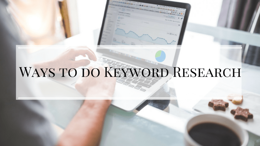 Ways to do Keyword Research