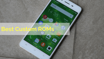 10 Best Custom ROMs for Android