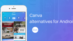 9 Best Canva App Alternatives for Android