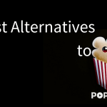 popcorn time alternatives