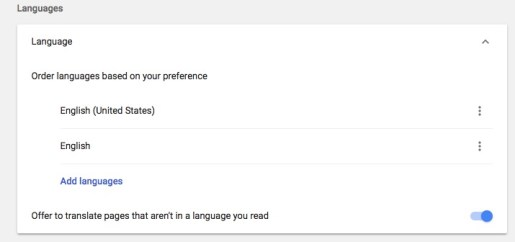 "Now Scroll down and click on ""Show advanced settings"". The. Look for ""Languages"". Here, you can add languages you want to use. Tap on Add Languages link and then select the language you want to use in Chrome."
