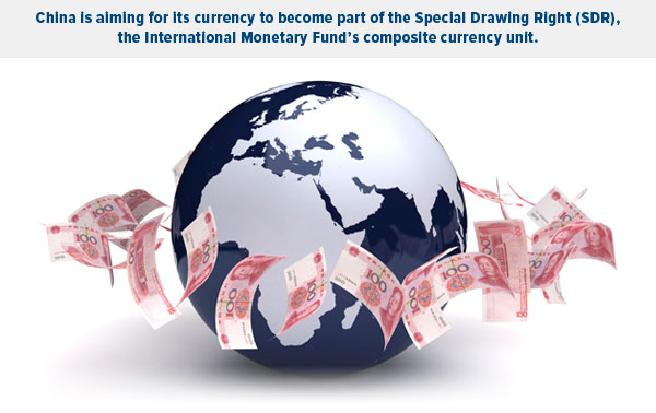 China is aiming for its currency to become part of the Special Drawing Right (SDR), the International Monetary Fund's composite currency unit.