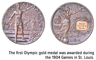 the first Olympic gold medal was awarded during the 1904 Games in St. Louis