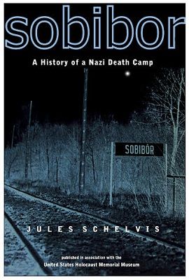 Sobibor A History of a Nazi Death Camp  United States Holocaust Memorial Museum