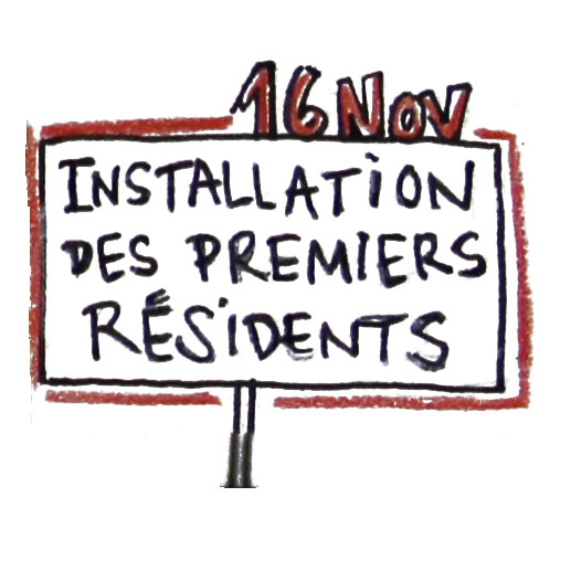 Installation des premiers résidents