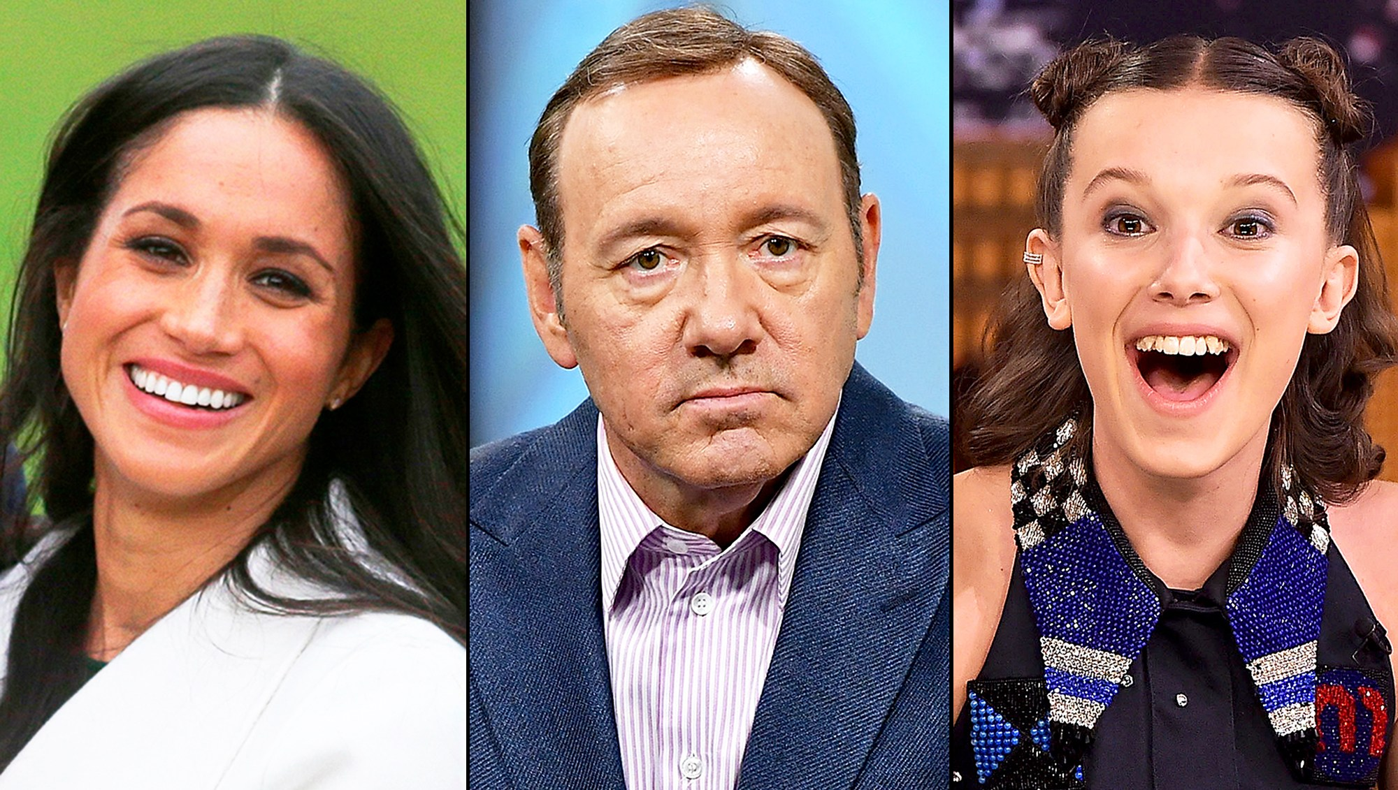 Meghan Markle, Kevin Spacey and Millie Bobby Brown