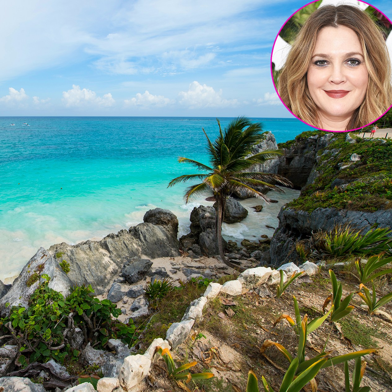 Travel Tulum Drew Barrymore