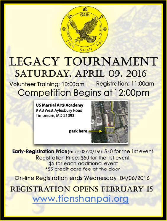 2016 Tien Shan Pai Legacy Tournament flyer -- Kung Fu tournament for the local Tien Shan Pai schools affiliated with Grandmaster Huang, Chien-Liang on April 9, 2016.