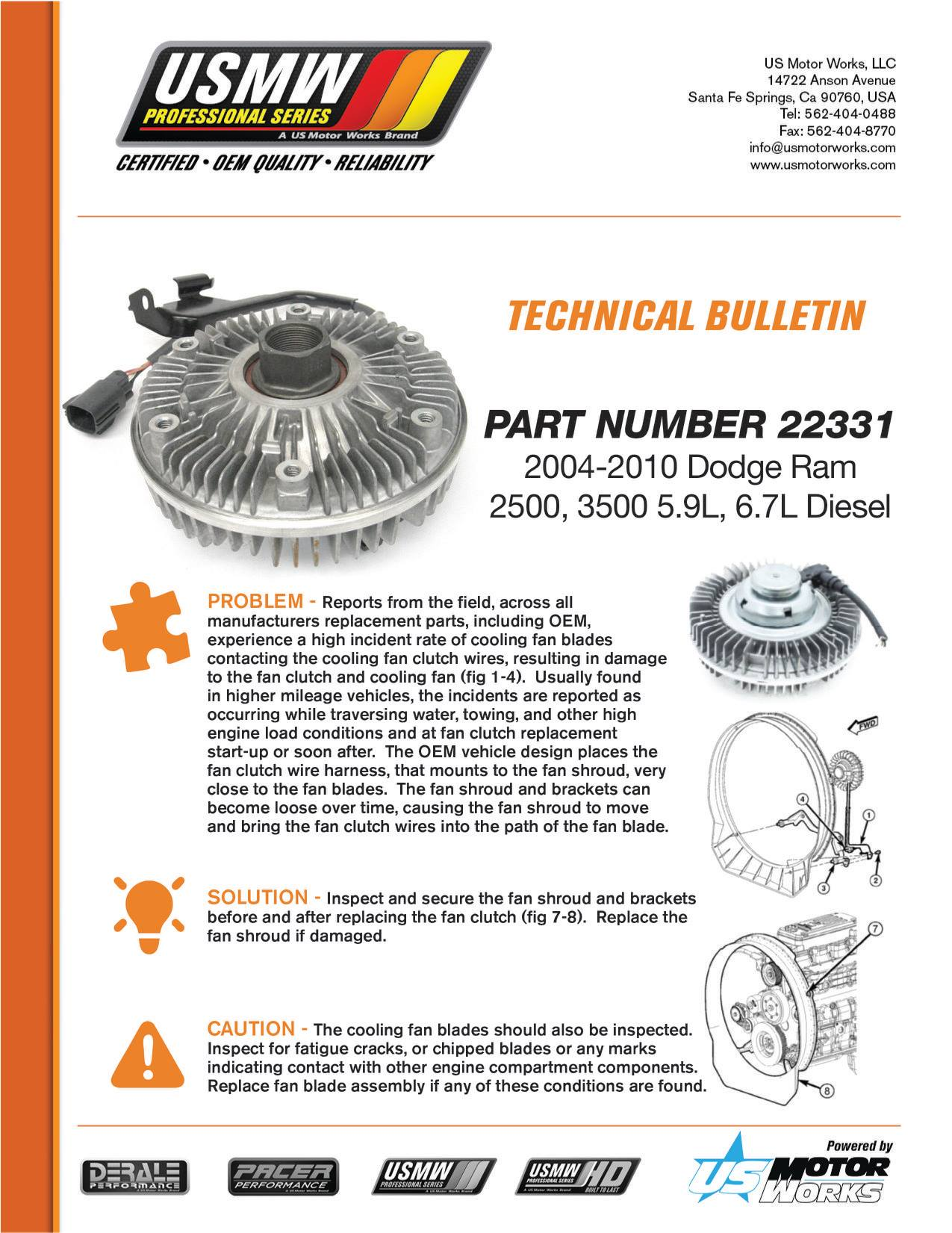 hight resolution of  of cooling fan blades contacting the cooling fan clutch wires resulting in damage to the fan clutch and cooling fan here is a quick bulletin on how to
