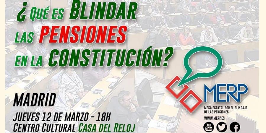 ¿Que es blindar las pensiones en la constitución? te lo explicamos el 12 de marzo
