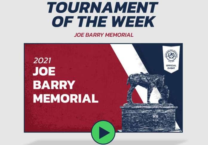 Tournament of the Week- Joe Barry Memorial