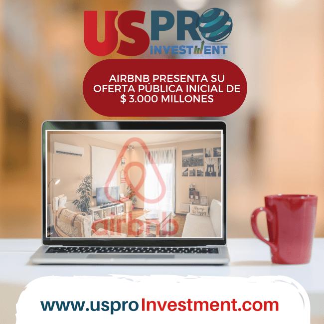 Us Pro Investment Airbnb presenta su oferta pública inicial de $ 3.000 millones