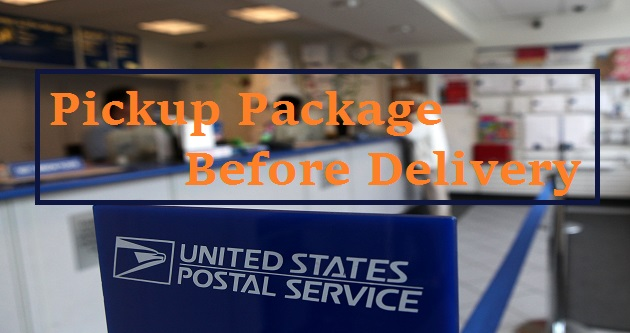 Can I Pick Up Package from USPS before Delivery?