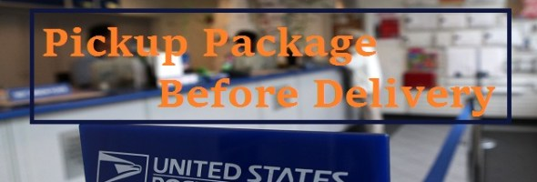 USPS Pickup Package Before Delivery