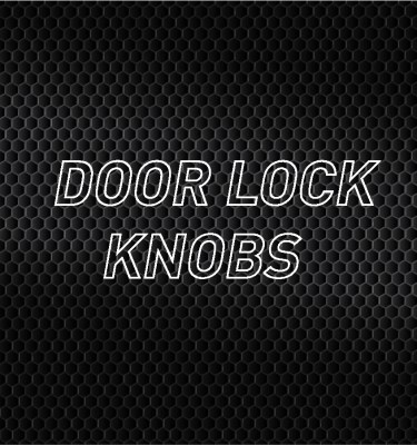 Door Lock Knobs
