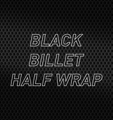 Black Billet Half Wrap