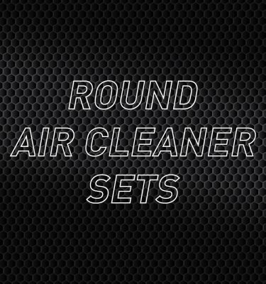 Round Air Cleaner Kits