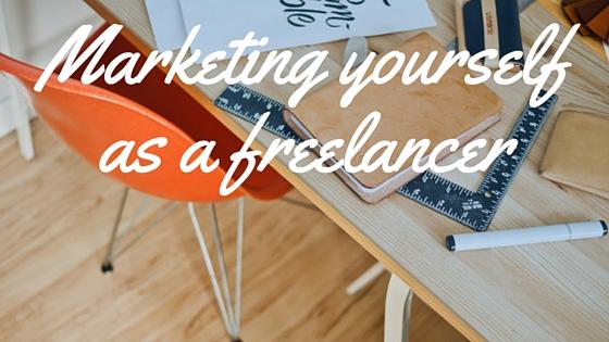 Marketing yourself as a freelancer