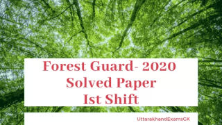 Uttarakhand Forest Guard 2020 Solved Paper First Shift