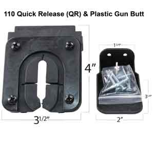 110 Quick Release QR Plastic or Rubber Gun Butt Included