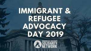 Immigrant & Refugee Advocacy Day 2019 - WAISN