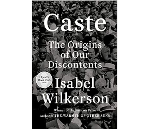 Cover of the book Caste: The Origins of Our Discontents, by Isabel Wilkerson