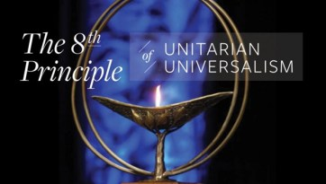 """""""The 8th Principle of Unitarian Universalism"""" with a flaming chalice"""
