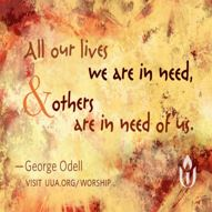 All our lives we are in need and others are in need of us