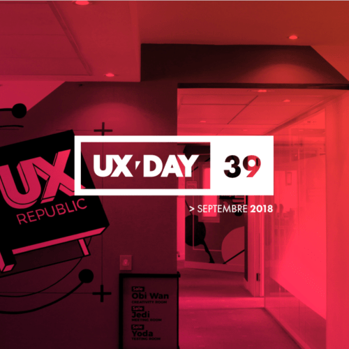 UX-DAY #39 | Retour en images